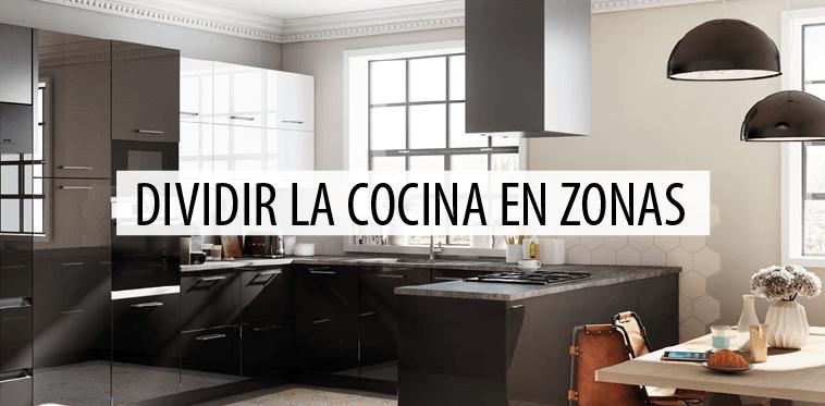 las zonas de la cocina